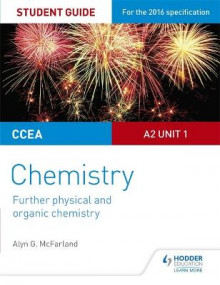 CCEA A Level Year 2 Chemistry Student Guide: A2 Unit 1: Further Physical and Organic Chemistry av Alyn G. McFarland (Heftet)