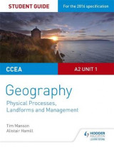 Omslag - CCEA A-level Geography Student Guide 4: A2 Unit 1