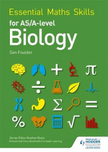 Essential Maths Skills for AS/A Level Biology av Dan Foulder (Heftet)