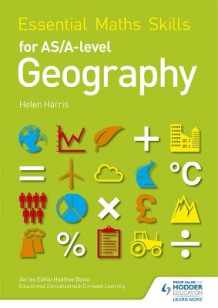 Essential Maths Skills for AS/A-level Geography av Helen Harris (Heftet)