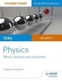 CCEA AS Unit 2 Physics Student Guide: Waves, Photons and Astronomy: AS unit 2 av Ferguson Cosgrove (Heftet)