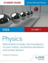 Omslag - CCEA A-Level Year 2 Physics Student Guide 3: A2 Unit 1: A2 Unit 1