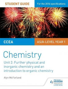 CCEA as Chemistry Student Guide: Unit 2: Further Physical and Inorganic Chemistry and an Introduction to Organic Chemistry av Alyn G. McFarland (Heftet)