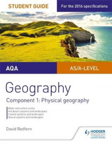 AQA AS/A-Level Geography Student Guide: Component 1: Physical Geography: Component 1 av David Redfern (Heftet)
