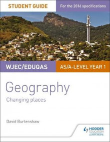 WJEC/Eduqas AS/A-Level Geography Student Guide 1: Changing Places: Student guide 1 av David Burtenshaw (Heftet)
