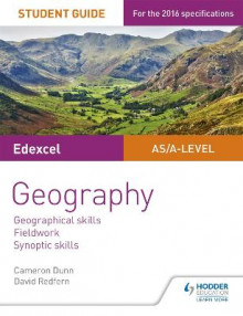 Edexcel AS/A-level Geography Student Guide 4: Geographical skills; Fieldwork; Synoptic skills av Cameron Dunn og David Redfern (Heftet)