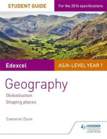 Edexcel AS/A-Level Geography Student Guide 2: Globalisation; Regenerating Places; Shaping Places: Student guide 2 av Cameron Dunn (Heftet)
