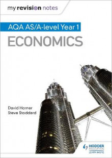 My Revision Notes: AQA AS Economics av David Horner og Steve Stoddard (Heftet)