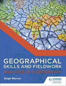 Geographical Skills and Fieldwork for AQA GCSE (9-1) Geography av Steph Warren (Heftet)