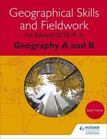 Geographical Skills and Fieldwork for Edexcel GCSE (9-1) Geography A and B av Steph Warren (Heftet)