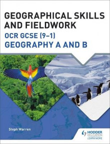 Geographical Skills and Fieldwork for OCR GCSE (9-1) Geography A and B av Steph Warren (Heftet)