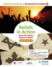Edexcel Religious Studies for GCSE (9-1): Beliefs in Action (Specification B): Specification B av Victor W. Watton og Robert M. Stone (Heftet)