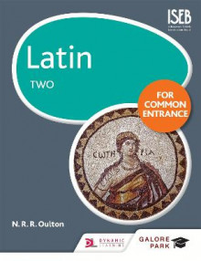 Latin for Common Entrance Two av N. R. R. Oulton (Heftet)