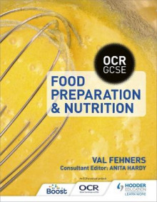 OCR GCSE Food Preparation and Nutrition av Val Fehners (Heftet)