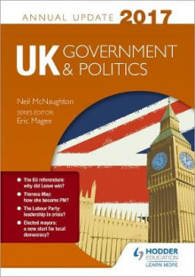 UK Government & Politics Annual Update 2017 av Neil McNaughton (Heftet)