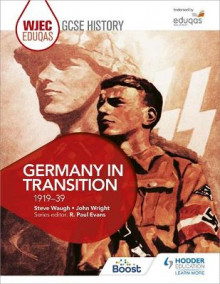 WJEC Eduqas GCSE History: Germany in Transition, 1919-39 av Steve Waugh og John Wright (Heftet)