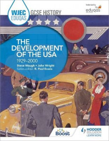 WJEC Eduqas GCSE History: The Development of the USA, 1929-2000 av Steve Waugh og John Wright (Heftet)