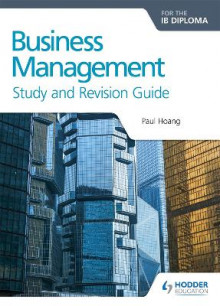 Business Management for the IB Diploma Study and Revision Guide av Paul Hoang (Heftet)