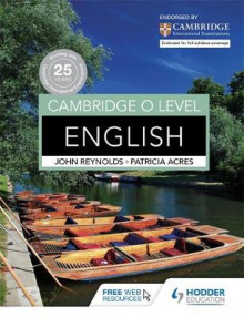 Cambridge O Level English av John Reynolds og Patricia Acres (Heftet)