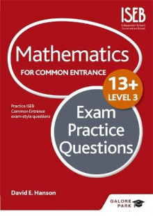 Mathematics Level 3 for Common Entrance at 13+ Exam Practice Questions av David Hanson (Heftet)