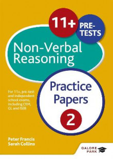 11+ Non-Verbal Reasoning Practice Papers 2: 2 av Sally Moon, Sarah Collins, Peter Francis og Neil R. Williams (Heftet)