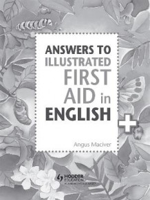 Answers to the Illustrated First Aid in English av Angus Maciver (Heftet)