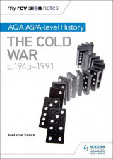 Omslag - My Revision Notes: AQA AS/A-Level History: The Cold War, C1945-1991