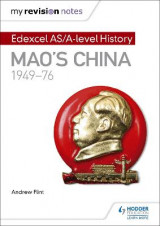 Omslag - My Revision Notes: Edexcel AS/A-Level History: Mao's China, 1949-76