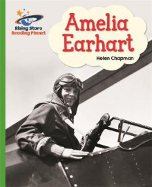 Reading Planet - Amelia Earhart- Green: Galaxy av Helen Chapman (Heftet)