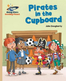 Reading Planet - Pirates in the Cupboard - Gold: Galaxy av John Dougherty (Heftet)