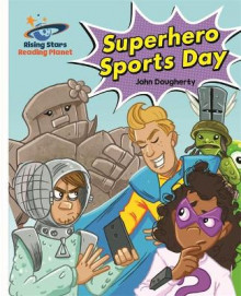 Reading Planet - Superhero Sports Day - White: Galaxy av John Dougherty (Heftet)