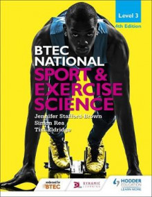 BTEC National: Sport and Exercise Science Level 3 av Jennifer Stafford-Brown, Simon Rea, Tim Eldridge, Elizabeth Rasheed og Alison Hetherington (Heftet)