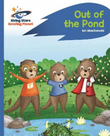 Reading Planet - Out of the Pond - Blue: Rocket Phonics av Ian MacDonald (Heftet)
