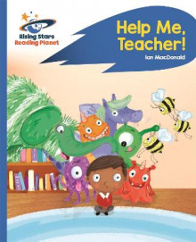 Reading Planet - Help Me, Teacher! - Blue: Rocket Phonics av Ian MacDonald (Heftet)