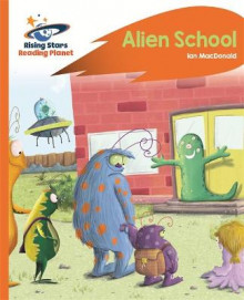 Reading Planet - Alien School - Orange: Rocket Phonics av Ian MacDonald (Heftet)