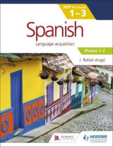 Omslag - Spanish for the IB MYP 1-3 Phases 1-2