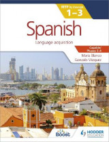 Omslag - Spanish for the IB MYP 1-3 Phases 3-4