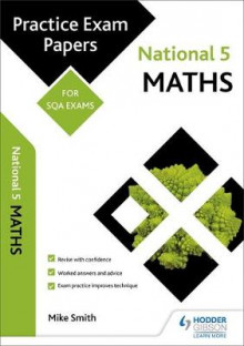 National 5 Maths: Practice Papers for SQA Exams av Mike Smith (Heftet)