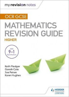OCR GCSE Maths Higher: Mastering Mathematics Revision Guide av Keith Pledger, Joe Petran og Gareth Cole (Heftet)