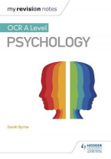 Omslag - My Revision Notes: OCR A Level Psychology