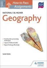 Omslag - How to Pass National 5 and Higher Assignments: Geography