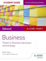 Omslag - Edexcel A-Level Business Student Guide: Theme 3: Business Decisions and Strategy
