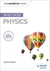 My Revision Notes: WJEC GCSE Physics av Jeremy Pollard (Heftet)