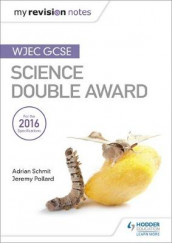 My Revision Notes: WJEC GCSE Science Double Award av Jeremy Pollard og Adrian Schmit (Heftet)