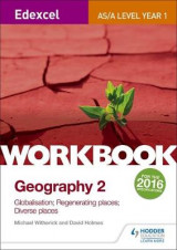 Omslag - Edexcel AS/A-Level Geography Workbook 2: Globalisation; Regenerating Places; Diverse Places: Workbook 2