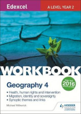 Omslag - Edexcel A Level Geography Workbook 4: Health, human rights and intervention; Migration, identity and sovereignty; Synoptic themes