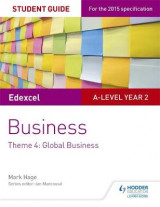 Omslag - Edexcel A-Level Business Student Guide: Theme 4: Global Business