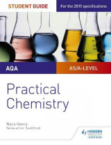 Omslag - AQA A-level Chemistry Student Guide: Practical Chemistry
