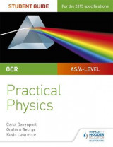 Omslag - OCR A-Level Physics Student Guide: Practical Physics