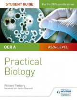 Omslag - OCR A-Level Biology Student Guide: Practical Biology